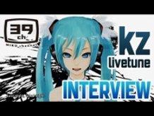 [Hatsune Miku] Special Interview with kz (livetune)