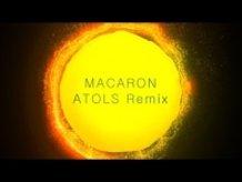 MACARON - ATOLS Remix feat.HATSUNE MIKU  [Trap Music ]