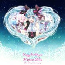 Happy Birthday to MIKU♪