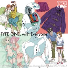 TYPE ONE, with Everyone