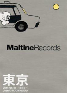 "Maltine Records presents ""Tokyo"" flyer omochialien ver."