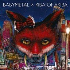 BABYMETAL x Kiba of Akiba