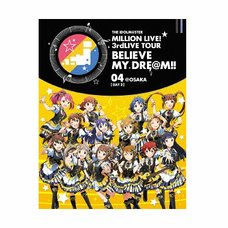 The Idolm@ster Million Live! 3rd Live Tour Believe My Dre@m!! Live Blu-ray 04 @Osaka Day 2