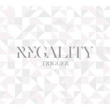 REGALITY: TRIGGER 1st Full Album (First-Press Limited Edition)