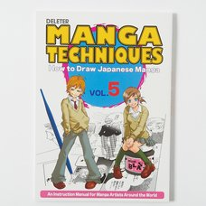 Manga Techniques Volume 5: How to Draw Japanese Manga