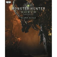 Monster Hunter: World Weapon Maniax