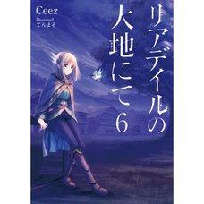 In the Land of Leadale Vol. 6 (Light Novel)