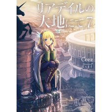 In the Land of Leadale Vol. 7 (Light Novel)