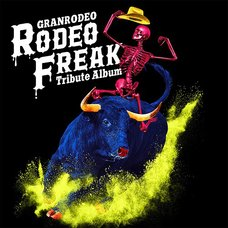 RODEO FREAK | GRANRODEO Tribute CD