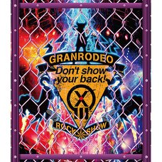 GRANRODEO Live 2018 G13 ROCK☆SHOW Don't Show Your Back! Blu-ray