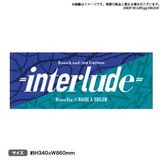 BanG Dream! Roselia x RAISE A SUILEN Rausch und/and Craziness -interlude- Towel
