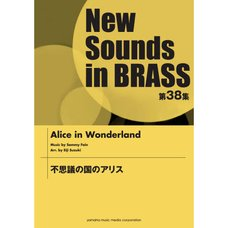 New Sounds in Brass Vol. 38: Alice in Wonderland Ensemble