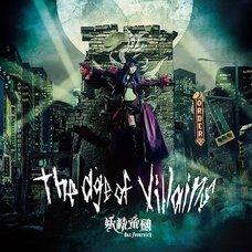 The Age of Villains | Yousei Teikoku Original Album
