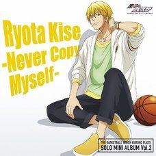 Ryota Kise - Never Copy Myself | TV Anime Kuroko's Basketball Solo Mini Album Vol. 2
