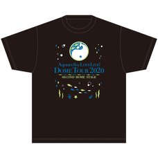 Aqours 6th LOVELIVE! Dome Tour 2020 T-Shirt ~SECOND HOME STAGE~