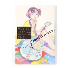 pomodorosa Presents: Music, Fashion and Girl