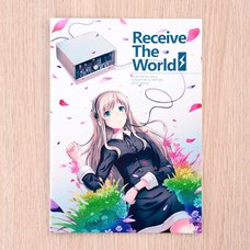 Receive the World: Illustration Worx Presented by 40hara 2013 Edition