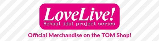 Love Live! Series Merchandise