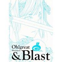 Ogure Ito (Oh! Great) Illustrations: & Blast